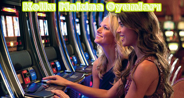 Kollu Makina, Casino Kollu Makina Oyunları, Kollu Casino Makina Oyunları