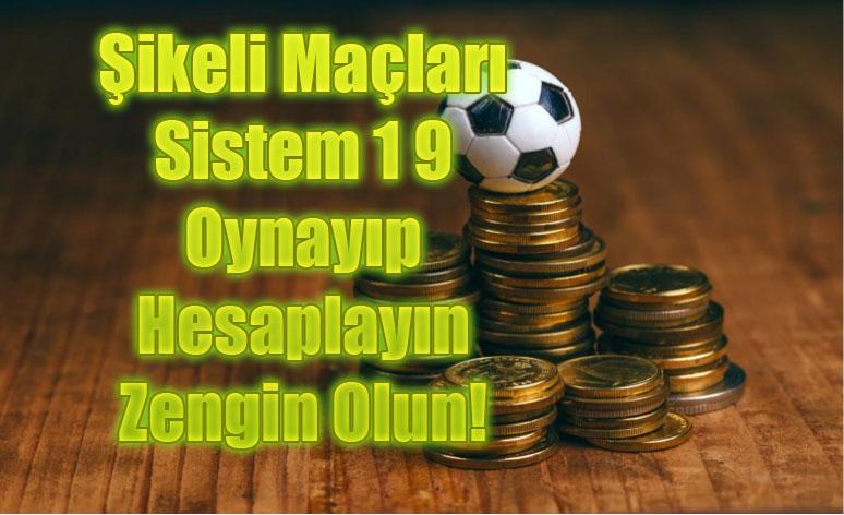 Şikeli Maçlar, Sistem 1 9, Sistem 1 9 Nasıl Oynanır?, Sistem 1 9 Hesaplama, Şikeli Oranlar, Şikeli Maç Satın Alma